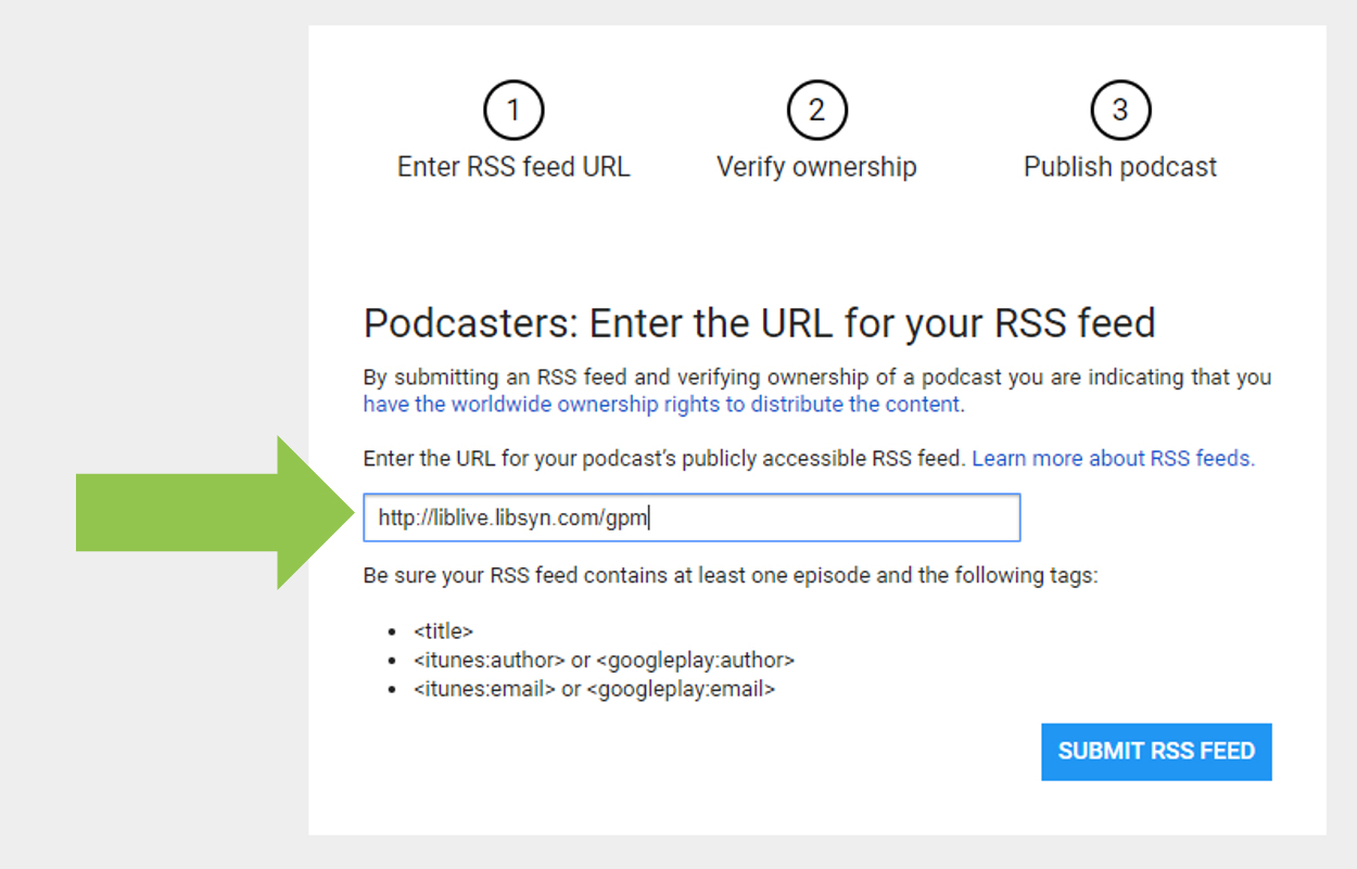 Enter your Feed URL into Google Play Music's Portal